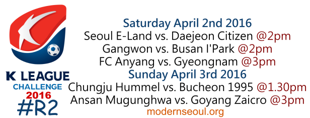 K League Challenge 2016 Round 2 April 2nd 3rd