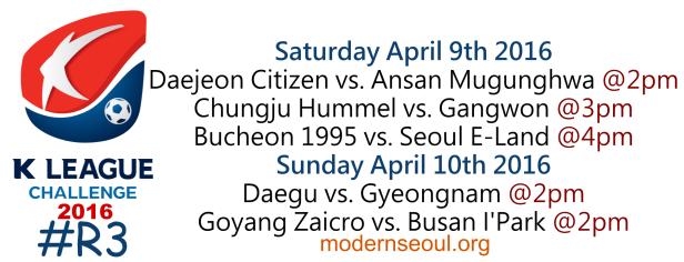 K League Challenge 2016 Round 3 April 9th 10th