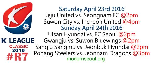 K League Classic 2016 Round 7 April 23rd 24th