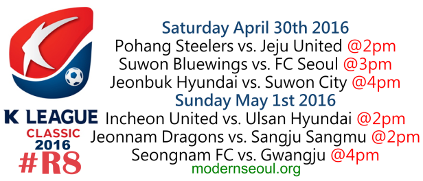 K League Classic 2016 Round 8 April 30 May 1
