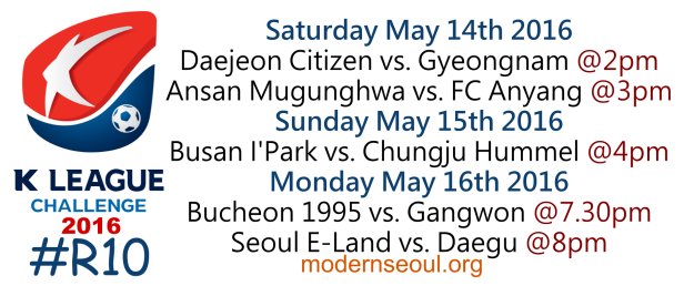 K League Challenge 2016 Round 10 May 14 15 16