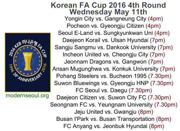Korean FA Cup 2016 4th Round Fixtures - Wednesday May 11th