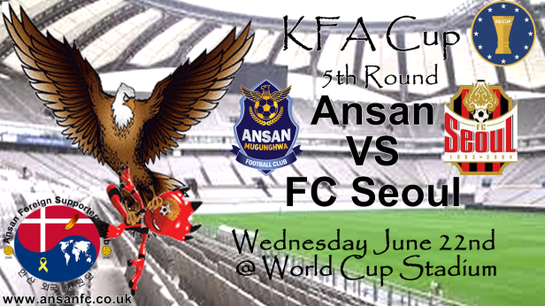 Ansan Mugunghwa vs. FC Seoul KFA Cup Banner