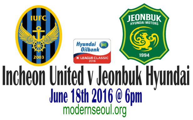 Incheon United v Jeonbuk Hyundai June 18th 2016 Banner