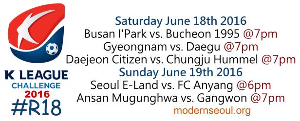 K League Challenge 2016 Round 18 June 18 19