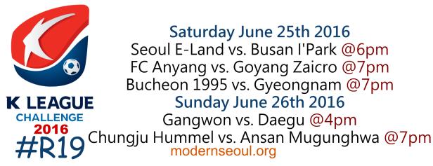 K League Challenge 2016 Round 19 June 25 26