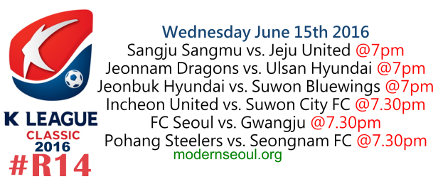 K League Classic 2016 Round 14 June 15