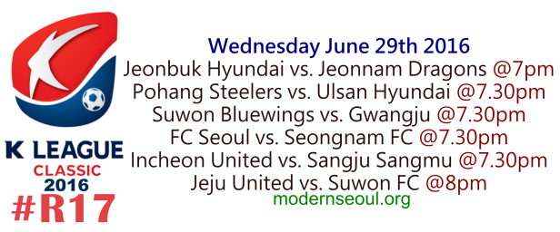 K League Classic 2016 Round 17 June 29