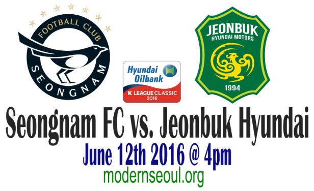 Seongnam FC v Jeonbuk Hyundai June 12th 2016 Banner