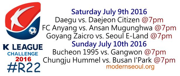 K League Challenge 2016 Round 22 July 9 10