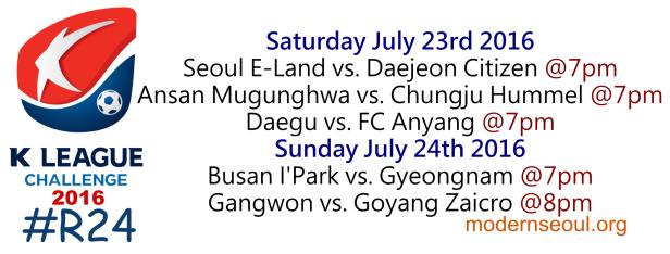 K League Challenge 2016 Round 24 July 23 24