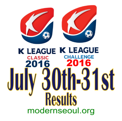 K League Classic 2016 Challenge Results banner july 30 31