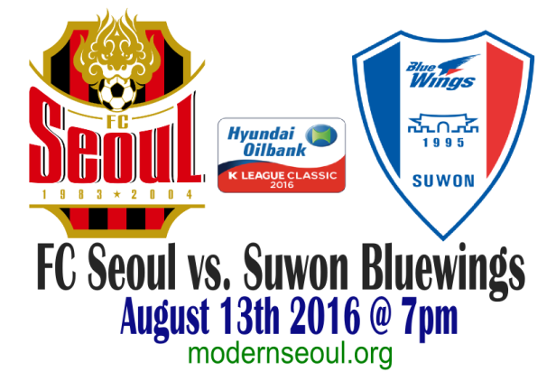 FC Seoul v Suwon Bluewings August 13th 2016