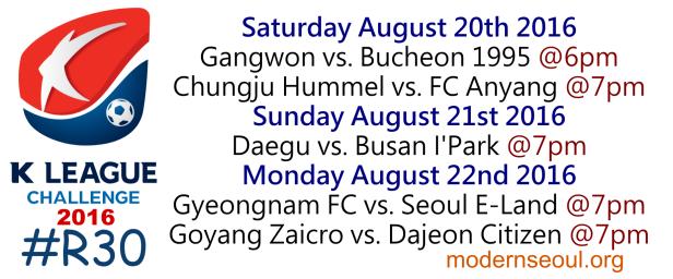 K League Challenge 2016 Round 30 August 20 21 22
