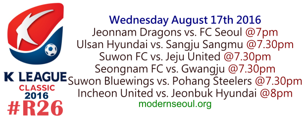 K League Classic 2016 Round 26 August 17th