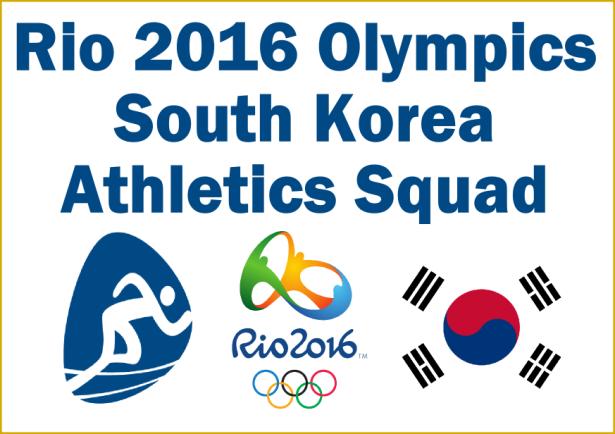 Rio 2016 Athletics Korea Squad