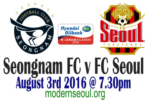 Seongnam FC v FC Seoul August 3rd 2016