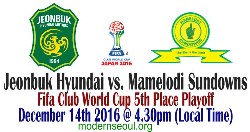 jeonbuk-hyundai-vs-mamelodi-sundowns-fifa-club-world-cup-5th