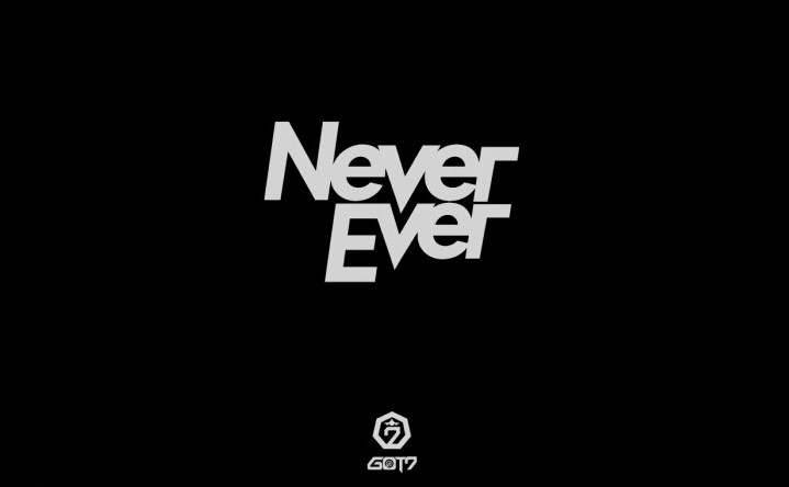 never ever by got7 kpop song of the week modern seoul